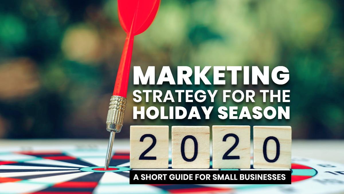 Marketing Strategy for the Holiday Season